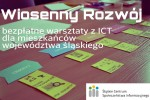 Bezpłatne warsztaty z ICT dla mieszkańców województwa śląskiego