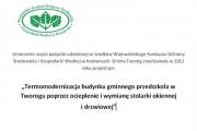 Termomodernizacja budynku gminnego przedszkola w Tworogu poprzez ocieplenie i wymianę stolarki okiennej i drzwiowej