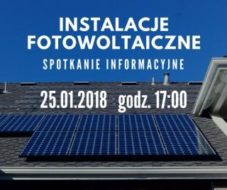 Instalacje Fotowoltaiczne - spotkanie informacyjne
