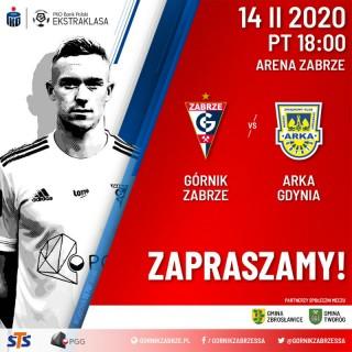 Zaproszenie na mecz Górnik Zabrze - Arka Gdynia